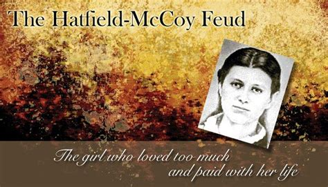 Hatfields & McCoys - The Girl Who Loved Too Much