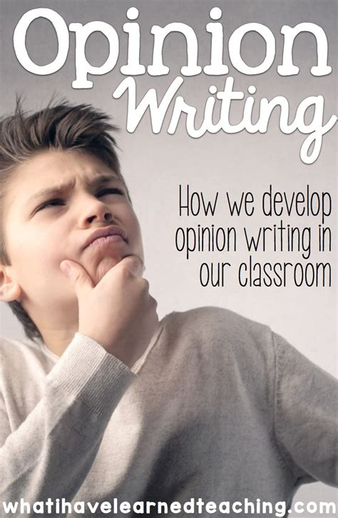 Writing an Opinion - How we do it in our classroom